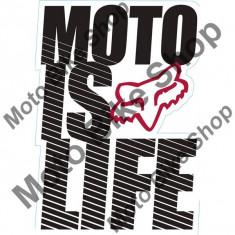 MBS Fox Aufkleber Moto Is Life, Black, 13.5x9.4 Cm, P:16/303, Cod Produs: 14486001000AU - Stikere Moto