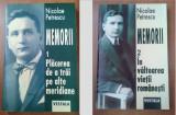 Memorii  / Nicolae Petrescu ; ed. ingrij. si pref. de I. Oprisan  Vol. 1-2