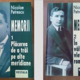 Memorii / Nicolae Petrescu ; ed. ingrij. si pref. de I. Oprisan Vol. 1-2 - Istorie