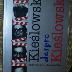KIESLOWSKI DESPRE KIESLOWSKI ED. ALL 2000 - Carte Cinematografie