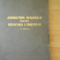 INDRUMATORUL MECANICULUI PENTRU EXPLOATAREA LOCOMOTIVELOR - 1978 - Carti Mecanica