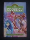 A. I. ODOBESCU - PAGINI ALESE, A.I. Odobescu