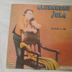 Alexandru Jula – Mă-ntorc La Tine _ vinyl, LP, Romania - Muzica Folk electrecord, VINIL
