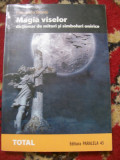 MAGIA VISELOR DICTIONAR DE MITURI SI SIMBOLURI ONIRICE FRANCESCO MONTE
