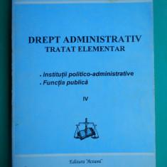 HOPCT  DREPT ADMINISTRATIV TRATAT ELEMENTAR /ANTONIE IORGOVAN 1994 /  -375  PAG