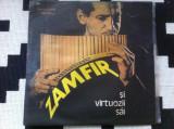 GHEORGHE ZAMFIR SI VIRTUOZII SAI DISC VINYL LP album MUZICA POPULARA FOLCLOR NAI