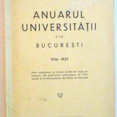 ANUARUL UNIVERSITATII DIN BUCURESTI 1936-1937
