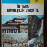 Victor Barladeanu - In Tara Diminetilor Linistite - Carte de calatorie