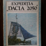 Ion Preda - Expeditia Dacia 2050 - Carte de calatorie