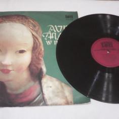 DISC VINIL AVE MARIA IN MUSIC POLONIA SXV-722 ANII 70 - Muzica Opera