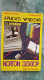 APLICATII WINDOWS  IN BIROTICA NORTON DESKTOP -TURTUREA,BALINT