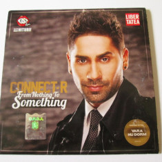 CD CONNECT-R ALBUMUL FROM NOTHING TO SOMETHING/ROTON 2012 - Muzica Hip Hop
