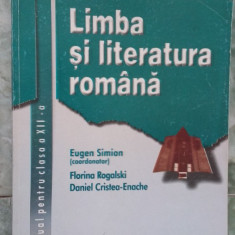 LIMBA SI LITERATURA ROMANA CLASA A XII A - CORINT - Manual scolar corint, Clasa 12