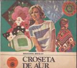 SMARANDA SBURLAN - CROSETA DE AUR