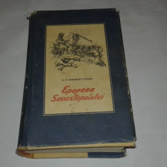 S.N.SEGHEEV-TENSKI - EPOPEEA SEVASTOPOLULUI Vol.3. - Roman istoric