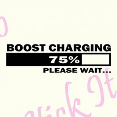 Boost Charging, Please wait_Tuning Auto_Cod: CST-032_Dim: 25 cm. x 6.8 cm. - Stickere tuning