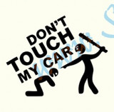 Don`t Touch My Car-Model 2_Tuning Auto_Cod: CST-035_Dim: 15 cm. x 12 cm.