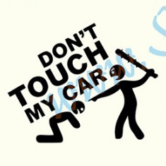 Don`t Touch My Car-Model 2_Tuning Auto_Cod: CST-035_Dim: 15 cm. x 12 cm. - Stickere tuning