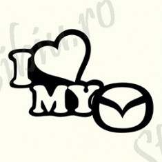 I Love My Mazda_Tuning Auto_Cod: CST-056_Dim: 30 cm. x 21.3 cm. - Stickere tuning
