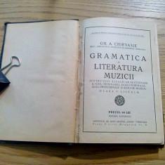 GRAMATICA SI LITERATURA MUZICII * ISTORIA MUZICII - Gh. A. Chirvasie - 1930, Alta editura