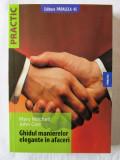 GHIDUL MANIERELOR ELEGANTE IN AFACERI, Mary Mitchell / J. Corr, 2009. Carte noua, Adevarul