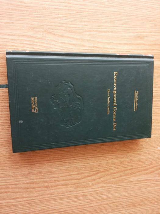 Extravagantul Conan Doi.De-a baba oarba--Vlad Musatescu--Colectia Adevarul nr 45