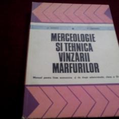 MANUAL MERCEOLOGIE SI TEHNICA VANZARII MARFURILOR CLASA XI 1978