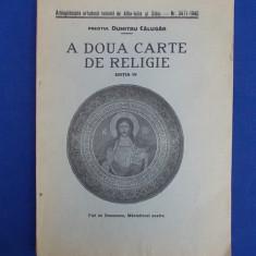 PREOT DUMITRU CALUGAR - A DOUA CARTE DE RELIGIE - EDITIA IV - SIBIU - 1946 - Carti ortodoxe