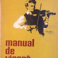 MANUAL DE VIOARA, VOL. I, EDITIA A IV-A de IONEL GEANTA, GEORGE MANOLIU, 1971 - Muzica Dance