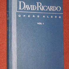 Opere alese / David Ricardo Vol. 1-2 - Carte Economie Politica