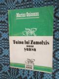 Marius ONICEANU - TAINA LUI ZAMOLXIS sau SANSA (1993)