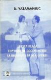 AS - D. Vatamaniuc - LUCIAN BLAGA. CONTRIBUTII DOCUMENTARE LA BIOGRAFIA SA