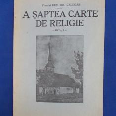 PREOT DUMITRU CALUGAR - A SAPTEA CARTE DE RELIGIE - EDITIA II - SIBIU - 1943
