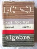 """""""ALGEBRE"""",  I. Creanga / I. Enescu, 1973. Carte noua"""