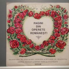 PAGINI DIN OPERETE ROMANESTI (ECE 0222/ELECTRECORD) - VINIL/Stare Perfecta - Muzica Opera