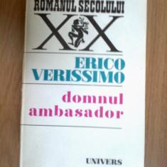 K1 ERICO VERISSIMO - DOMNUL AMBASADOR, 1981