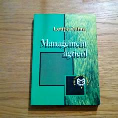 MANAGEMENT AGRICOL - Letitia Zahiu (autograf ) - 1999, 400 p. - Carte Management