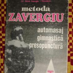 Metoda Zavergiu automasaj gimnastica presopunctura an 1990/46pagini - Carte Recuperare medicala