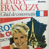 LIMBA FRANCEZA GHID DE CONVERSATIE - Maria Dumitrescu-Brates