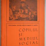 Copilul si mediul social - editata de Revista de Pedagogie - Carte Psihologie