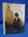 MIHAIL BULGAKOV - MAESTRUL SI MARGARETA ( ROMAN ) - EDITIE CARTONATA - 2009