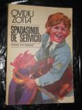 SPADASINUL DE SERVICIU - OVIDIU ZOTTA