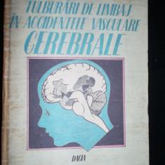 Tulburari De Limbaj In Accidentele Vasculare Cerebrale, Stefania Calomfirescu - Carte Recuperare medicala