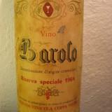 Vin vechi de colectie BAROLO, riserva speciale 1964, doc, cl 72, gr 13, 5 - Vinde Colectie, Aroma: Sec, Sortiment: Rosu, Zona: Europa