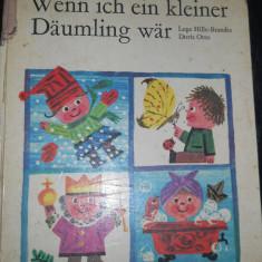 WENN ICH EIN KLEINER DAUMLING WAR- DORIS OTTO - CARTE COPII IN LIMBA GERMANA - Carte in germana