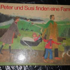 PETER UND SUSI FINDEN EINE FAMILIE- EDITH HESS- CARTE COPII IN LIMBA GERMANA - Carte in germana