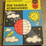 IOAN STANCESCU - DIN TAINELE ATMOSFEREI {1980}(1128) - Carte Geografie