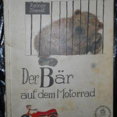 DER BAR AUF DEM MOTORRAD - REINE ZIMNIK - CARTE COPII IN LIMBA GERMANA - Carte in germana