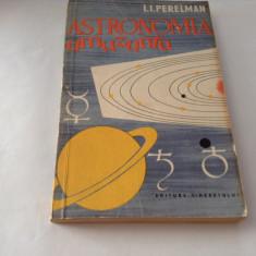 I. I. Perelman - Astronomia amuzanta, rm1, RF10/4 - Carte Astronomie