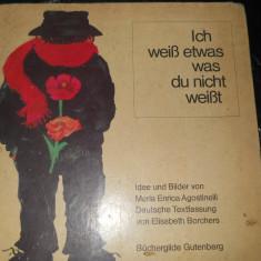 ICH WEIS ETWAS WAS DU NICHT WEIST - CARTE COPII IN LIMBA GERMANA - Carte in germana